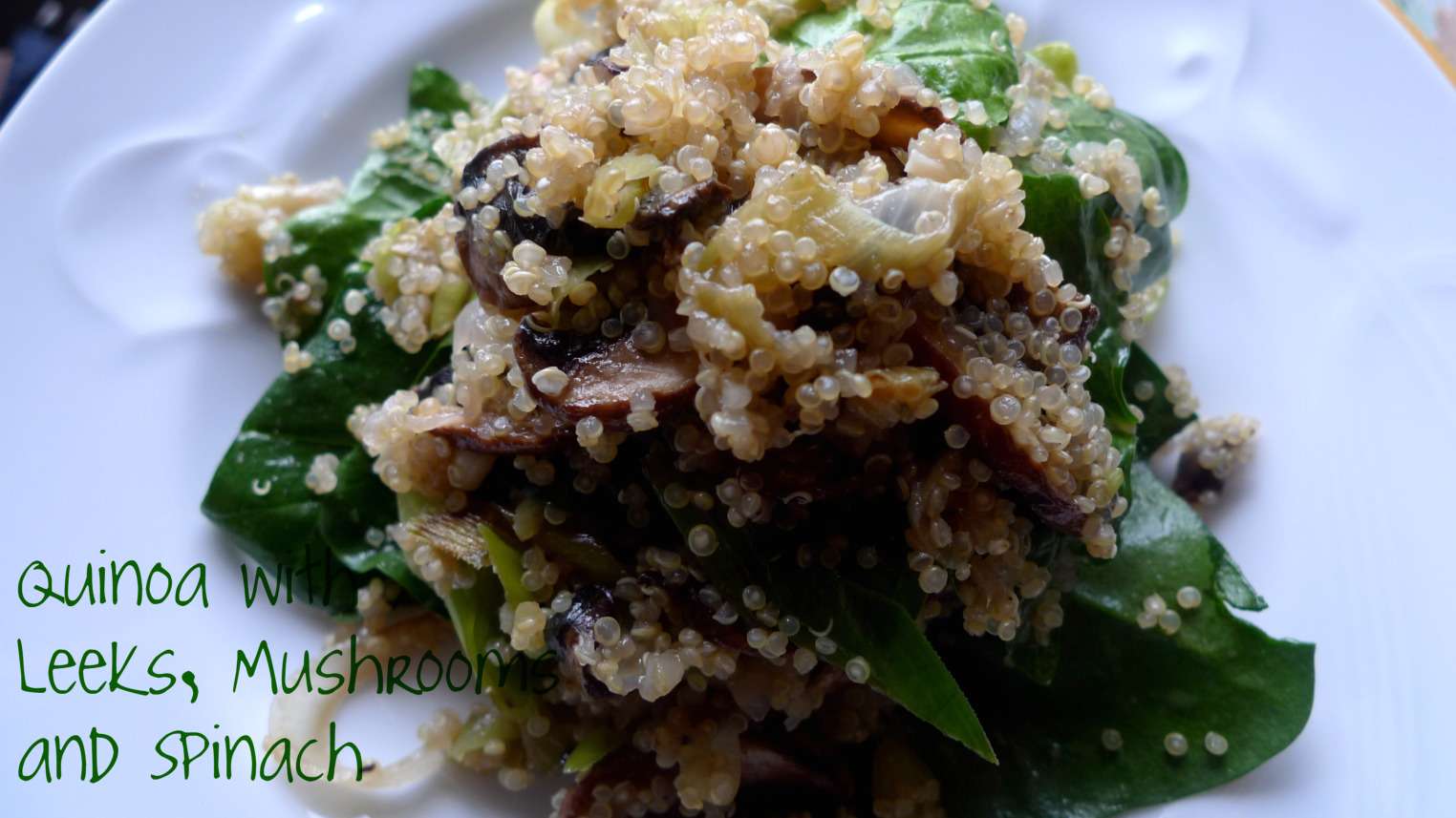 Quinoa with Leeks, Mushrooms & Spinach | Gluten Free: Sweets At Vicky ...